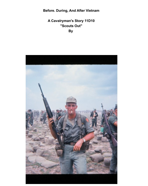 View Before, During, And After Vietnam by Roger A. McGill