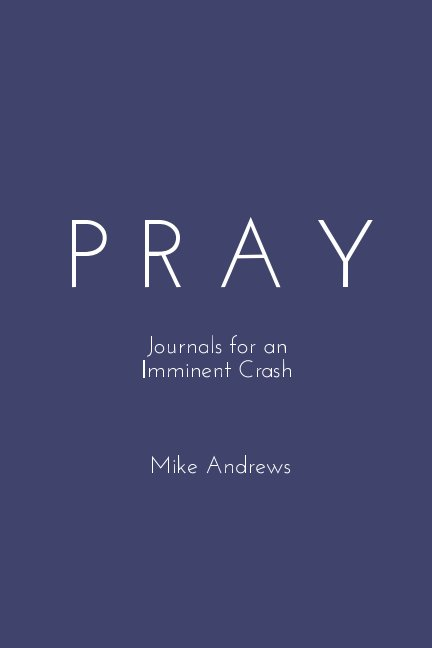 View Pray by Mike Andrews