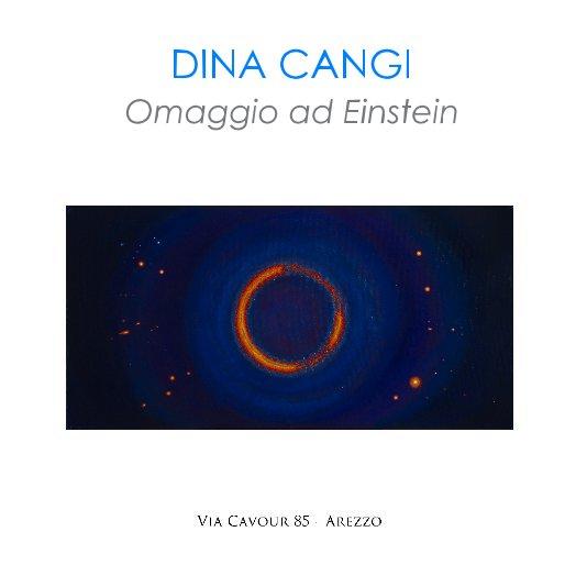 View DINA CANGI Omaggio ad Einstein by DANIELLE VILLICANA D'ANNIBALE