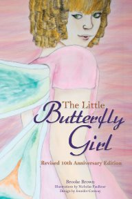 The Little Butterfly Girl: Revised Tenth Anniversary Edition