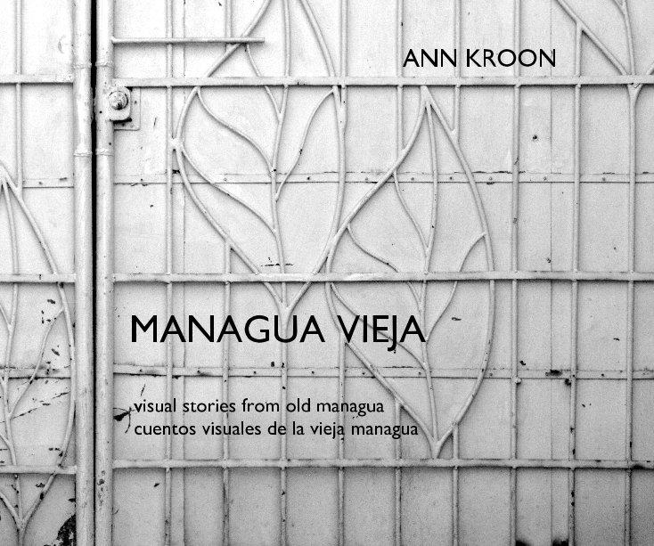 Bekijk MANAGUA VIEJA op ANN KROON