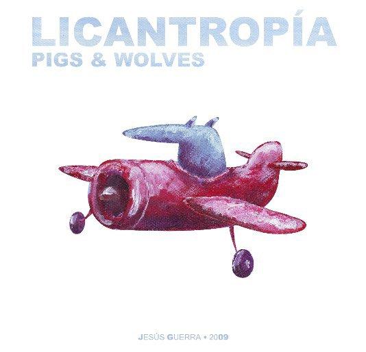 View Licantropía by Jesús Guerra