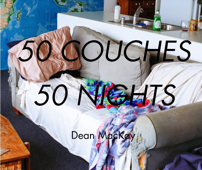 View 50 Couches in 50 Nights - standard hardcover by Dean MacKay