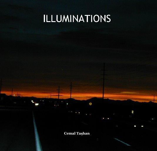 View ILLUMINATIONS by Cemal Tashan
