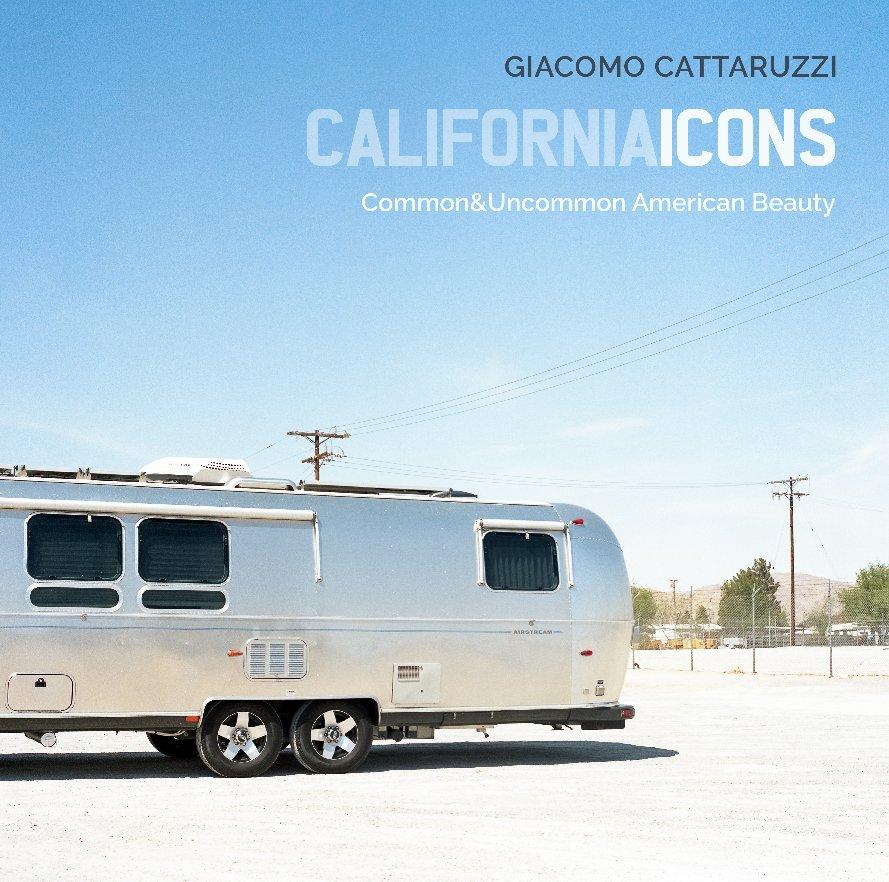 Visualizza CALIFORNIA ICONS - 2nd edition di Giacomo Cattaruzzi
