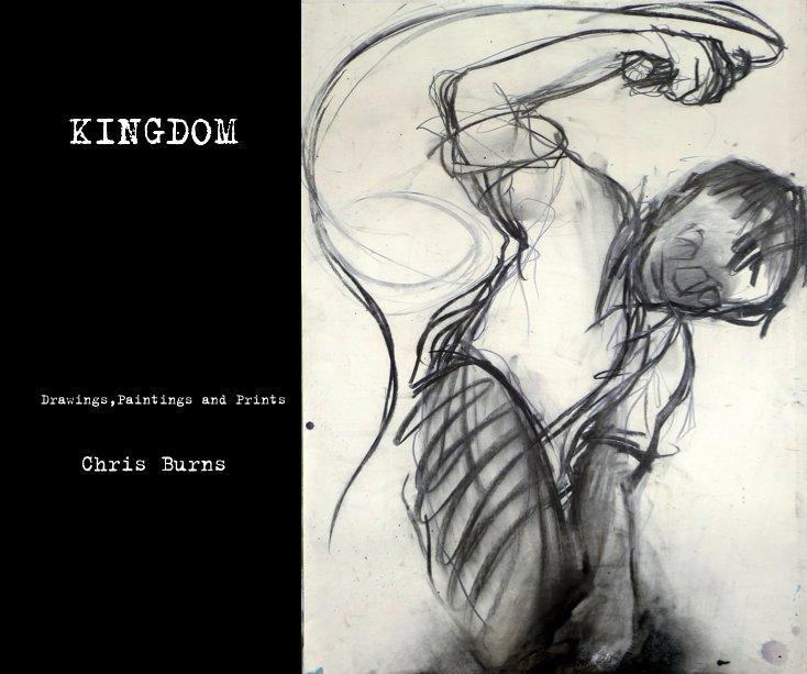 View KINGDOM Drawings,Paintings and Prints Chris Burns by Chris Burns