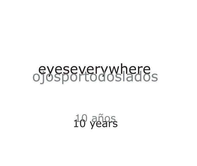 View eyeseverywhere   ojosportodoslados by elizabeth ross