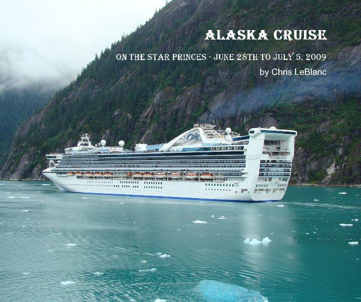 View Alaska Cruise by Chris LeBlanc
