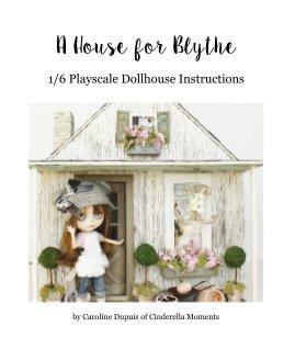 A House for Blythe
