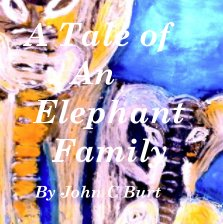 A Tale of An Elephant Family book cover