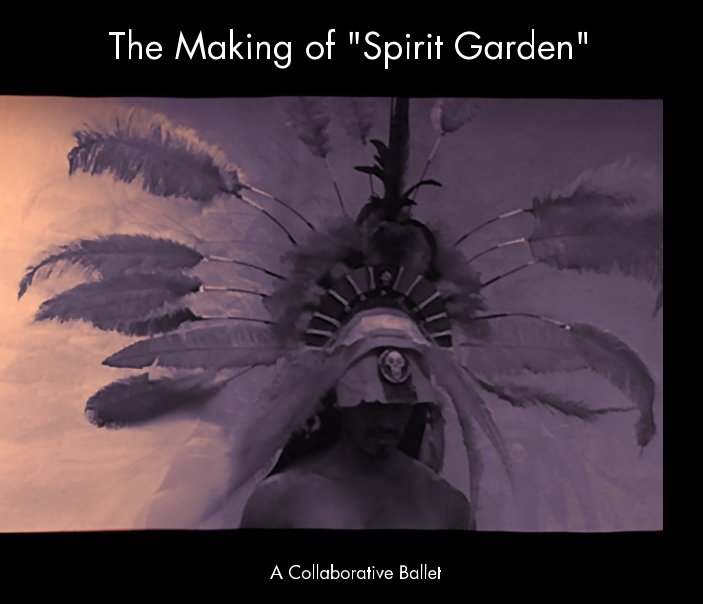 View The Making of Spirit Garden by Lawrence W. Lee