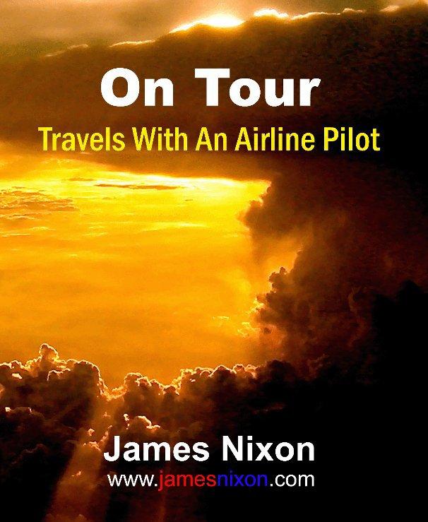 View On Tour by James Nixon