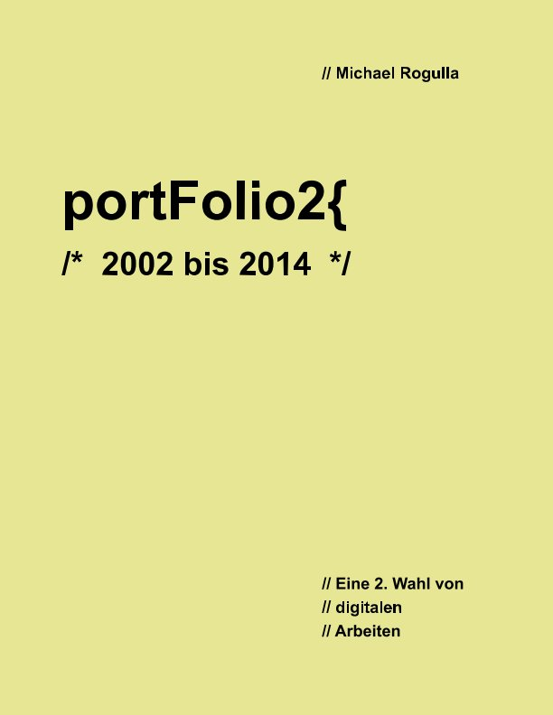 View Portfolio2 ...2014 by Michael Rogulla