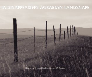 A Disappearing Agrarian Landscape - Hardcover book cover