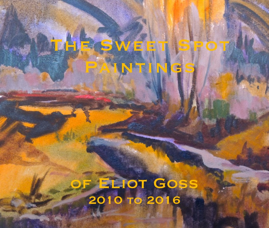 View The Sweet Spot Painting of Eliot Goss by Eliot Goss