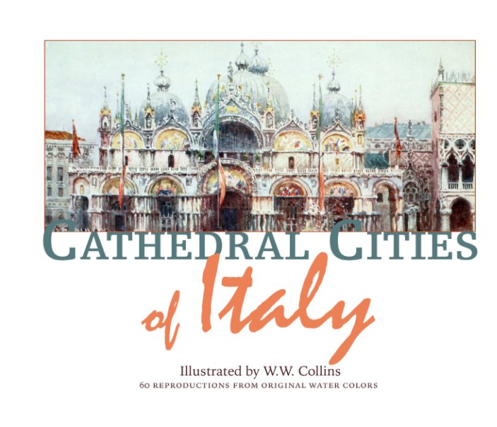 View The Cathedral Cities of Italy by WW Collins