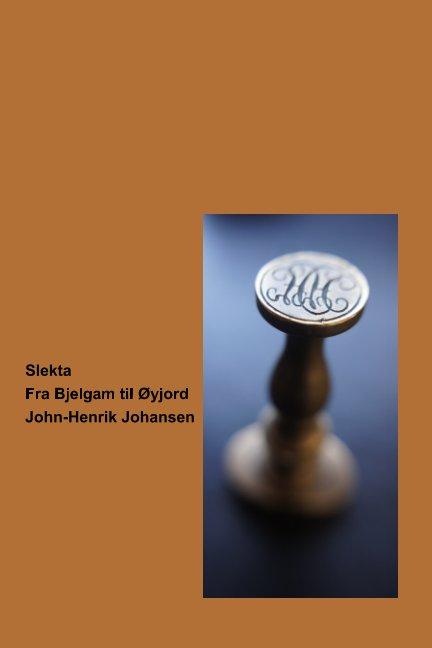 View Slekta by John-Henrik Johansen