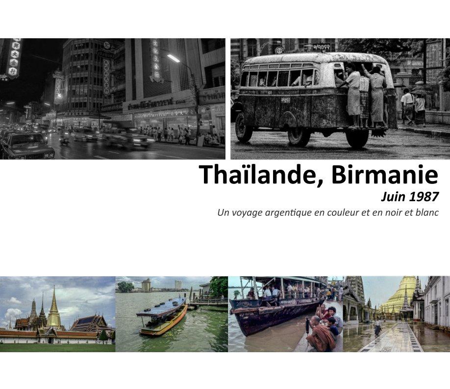 Visualizza Thaïlande, Birmanie di Alain Barbance