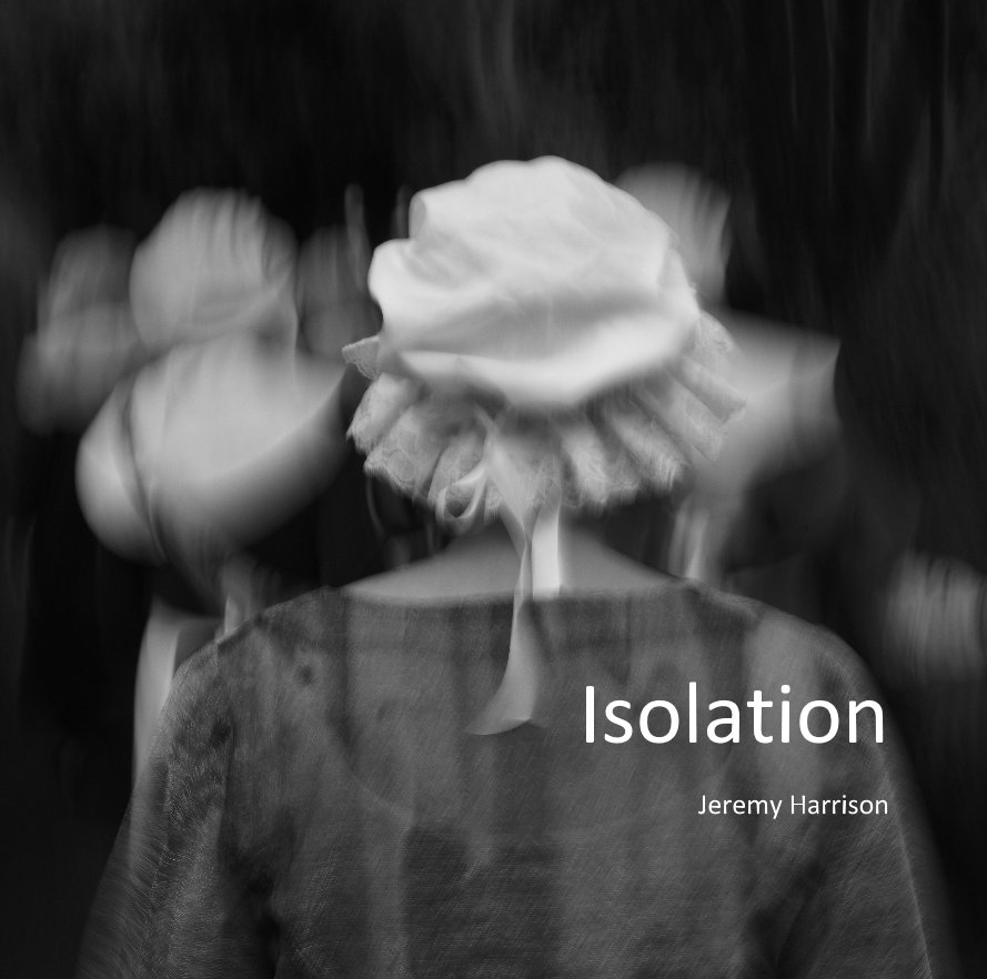 View Isolation by Jeremy Harrison