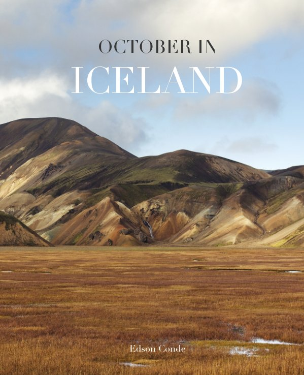 October In Iceland By Edson Conde Blurb Books Uk