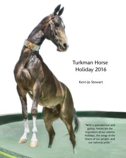 Turkman Horse Holiday 2016