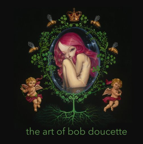 View The Art of Bob Doucette by Bob Doucette