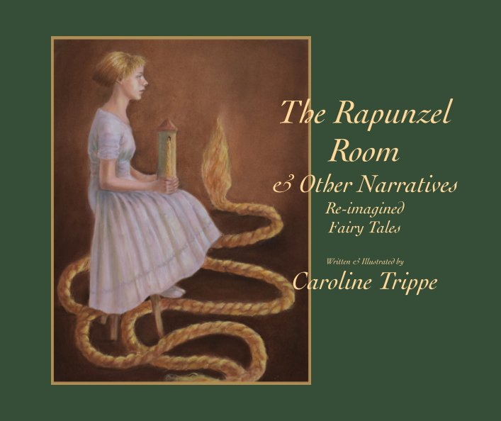 View The Rapunzel Room and Other Narratives by Caroline Trippe