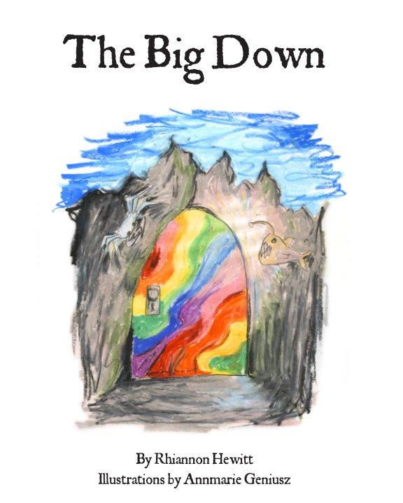 View The Big Down by Rhiannon Hewitt