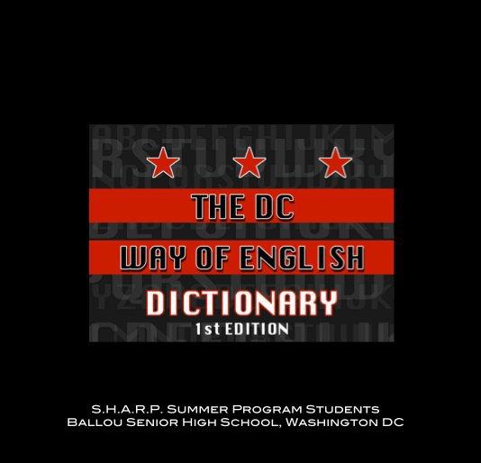 Ver The DC WAY OF ENGLISH Dictionary por Guerilla Arts Ink, LLC