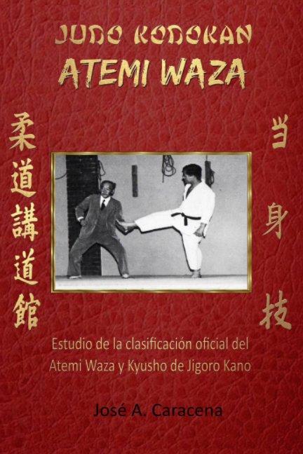 Ver JUDO KODOKAN ATEMI WAZA (Español) por JOSE A CARACENA