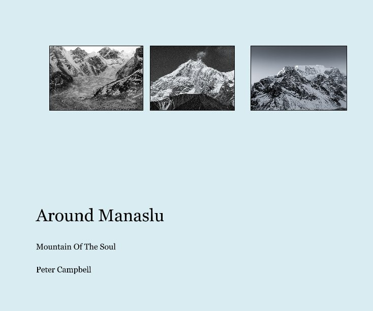 View Around Manaslu by Peter Campbell