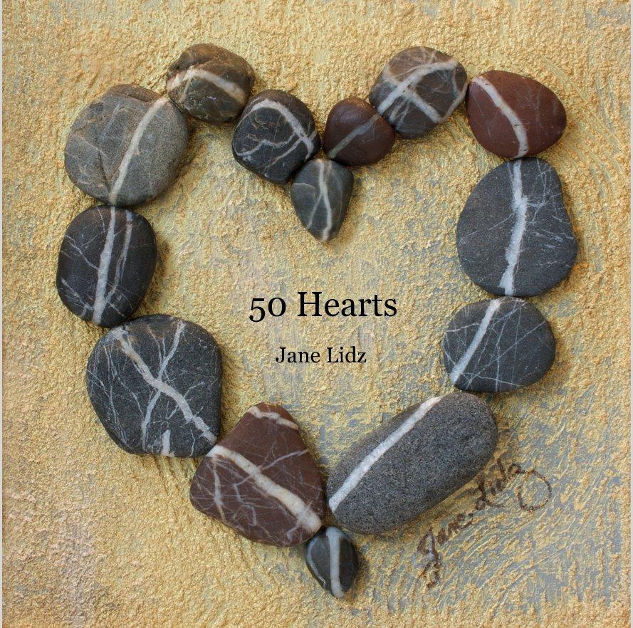 View 50 Hearts by Jane Lidz