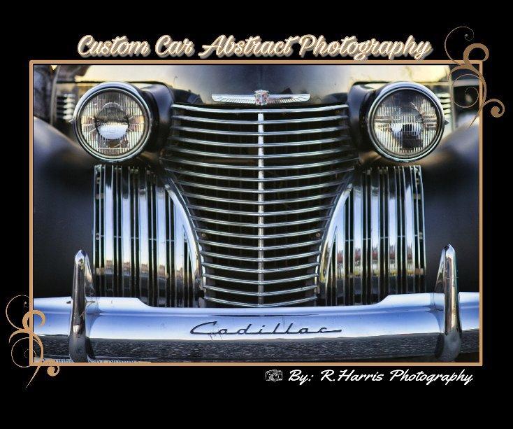 View Custom Car Abstract Photobook by R. Harris Photography