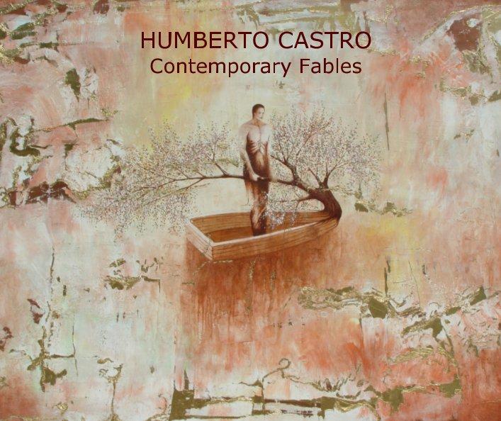 View HUMBERTO CASTRO Contemporary Fables by Humberto Castro