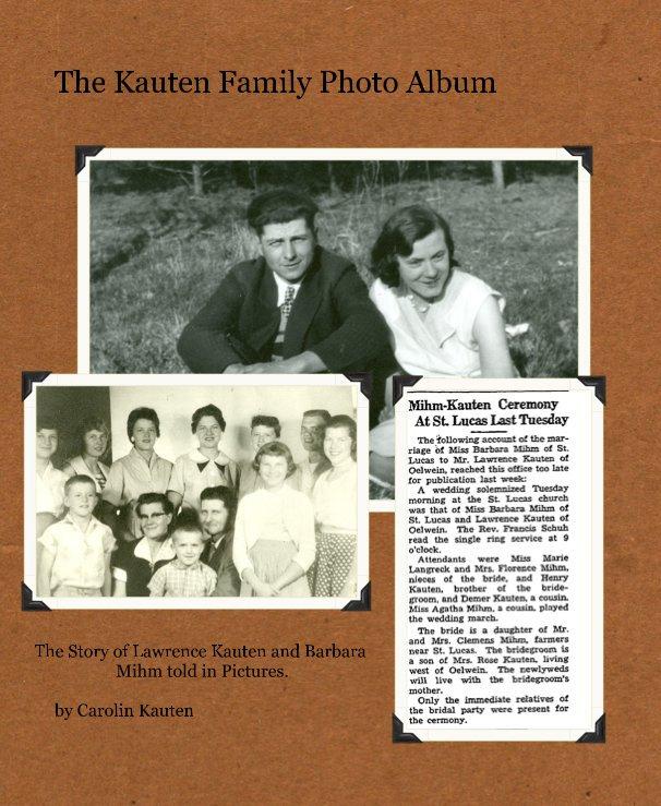 View The Kauten Family Photo Album by Carolin Kauten