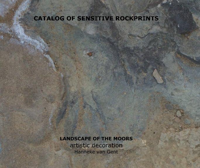 Bekijk Catalog of sensitive rockprints op Hanneke van Gent