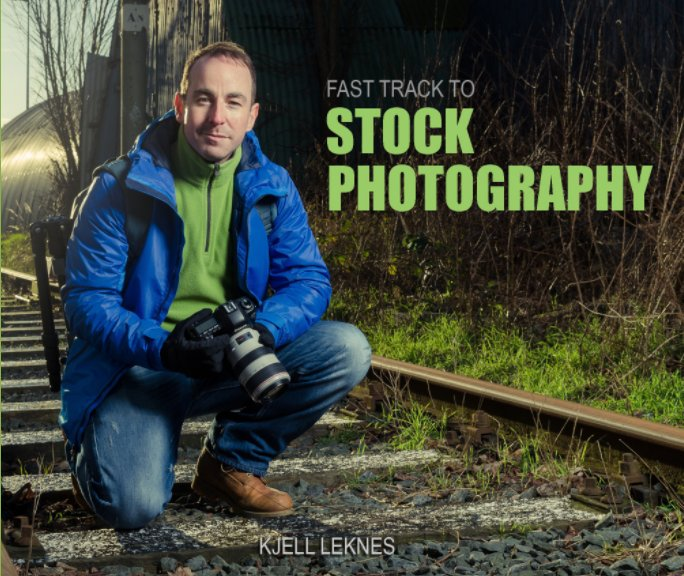 View Fast Track to Stock Photography by Kjell Leknes