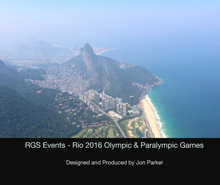 View RGS Events - Rio 2016 Olympic & Paralympic Games by Designed and Produced by Jon Parker