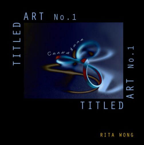 View Titled Art No. 1 by Rita Wong