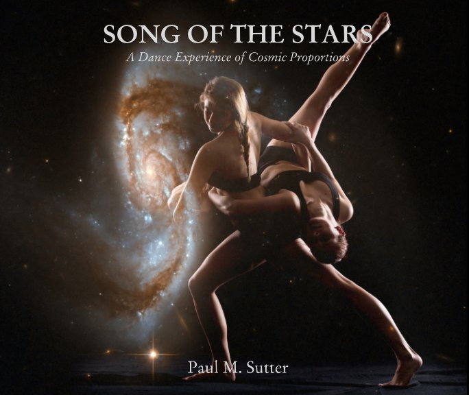 View Song of the Stars by Paul M. Sutter