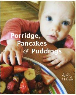 Pancakes, Porridge and Puddings book cover
