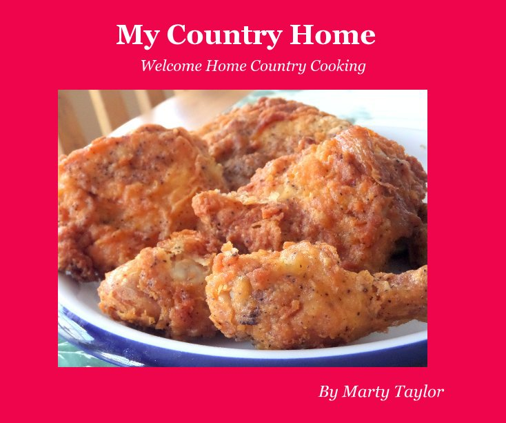 View My Country Home by Marty Taylor