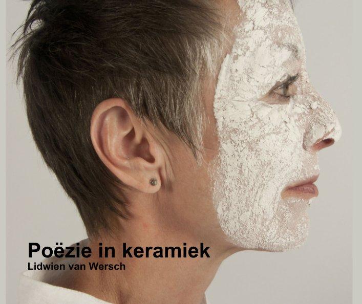 Bekijk Untitled op Poëzie in keramiek  Lidwien van Wersch