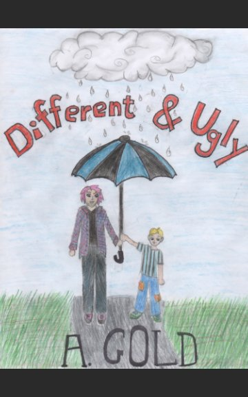 View Different and Ugly by A. Gold