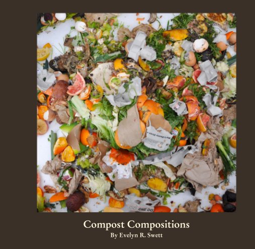 View Compost Compositions by Evelyn R. Swett