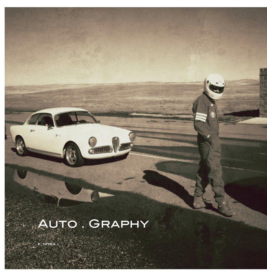 View Auto Graphy by E. Nitka