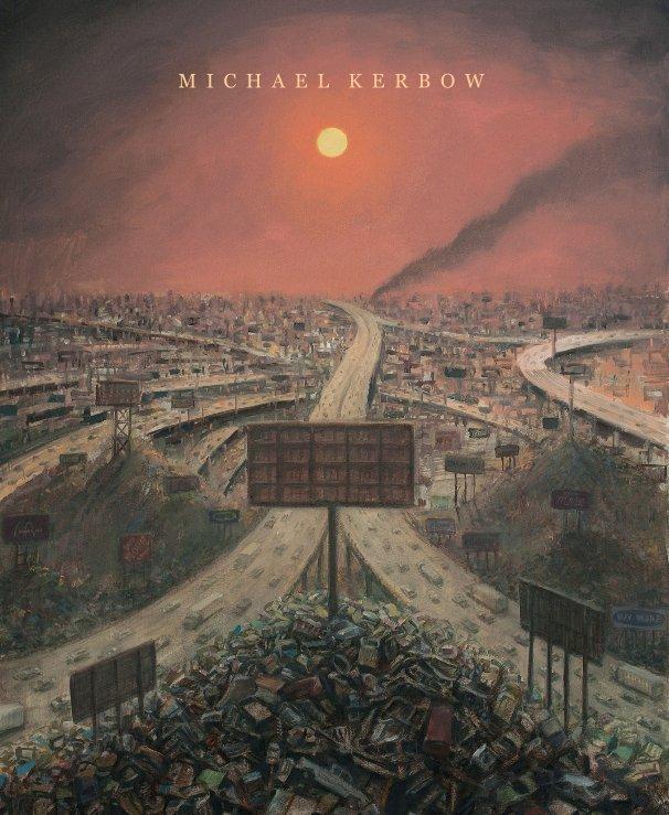 View M I C H A E L   K E R B O W by Michael Kerbow