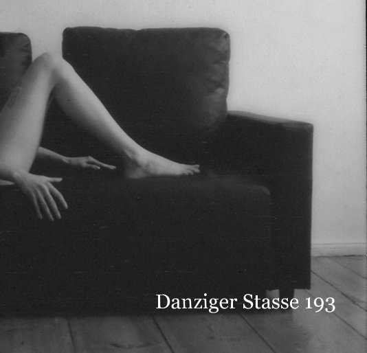 View Danziger Stasse 193 by Andrea xS