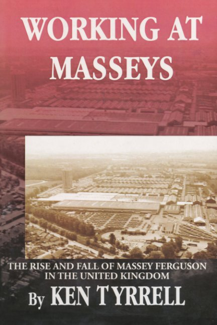 Ver Working at Masseys por Ken Tyrrell