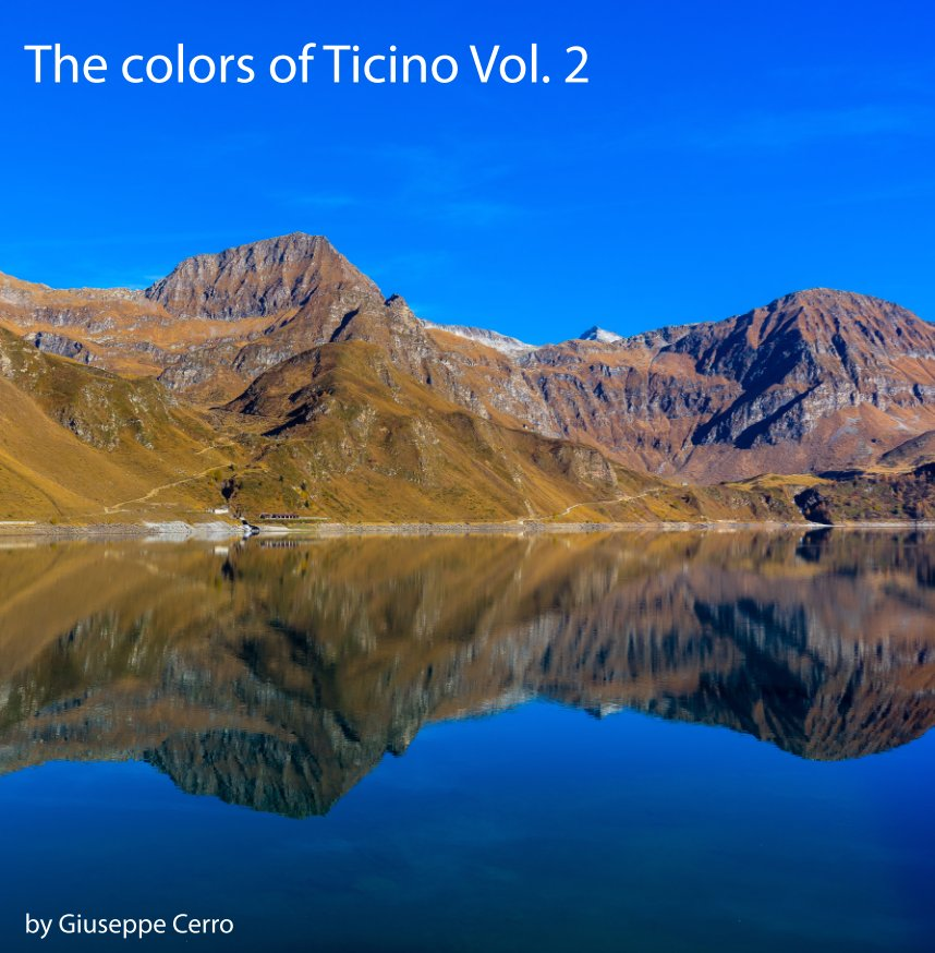 View The colors of Ticino Vol.2 by Giuseppe Cerro